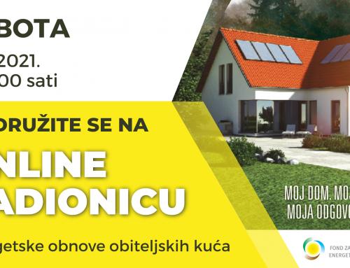 Virtualna radionica vezano uz Javni poziv za dodjelu bespovratnih sredstava za energetsku obnovu obiteljskih kuća i zgrada